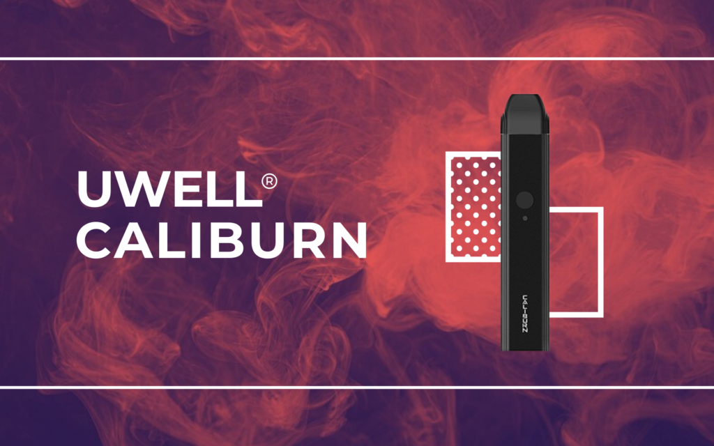 Uwell Caliburn Review and Guide Most Popular Refillable Pod System