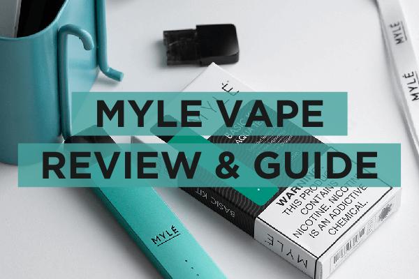 Myle Vape Reiew & Guide