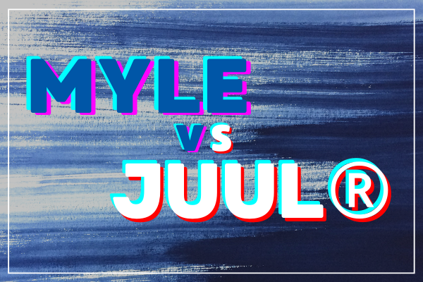 Myle vs. JUUL®: What's the Best Pod System on the Market?